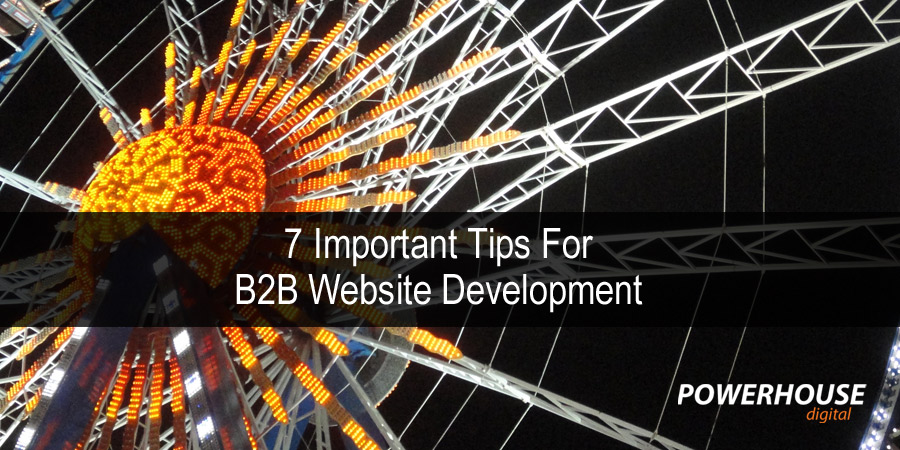 7 Important Tips For B2B Website Development
